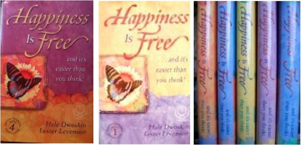 Happiness Is Free Hale Dwoskin Lester Levenson
