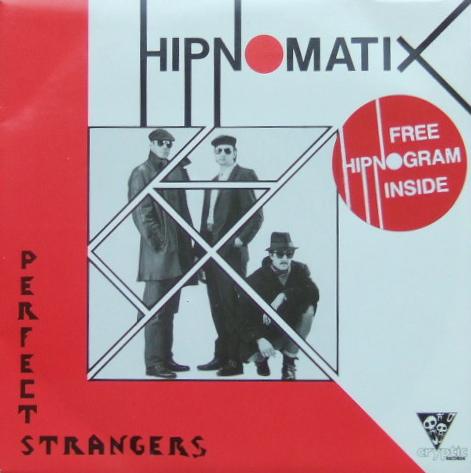 Hipnomatix Perfect Strangers